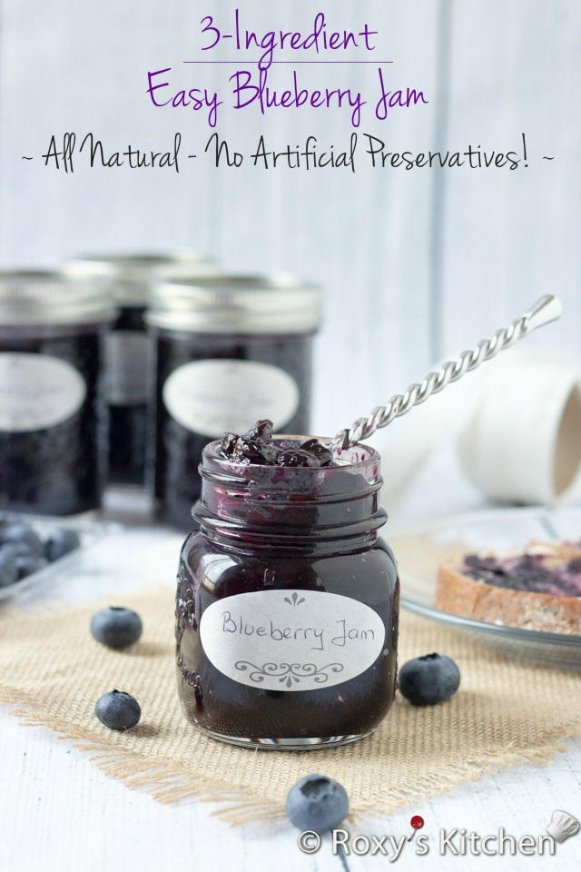 Easy 3-Ingredient Blueberry Jam | Roxy's Kitchen No food preservatives, pectin or any other artificial flavors & colors are needed!  #preserves #canning #blueberries