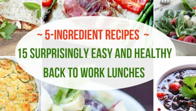5-Ingredient Recipes: 15 Surprisingly Easy and Healthy Back to Work Lunches | Roxy's Kitchen #HealthyEating