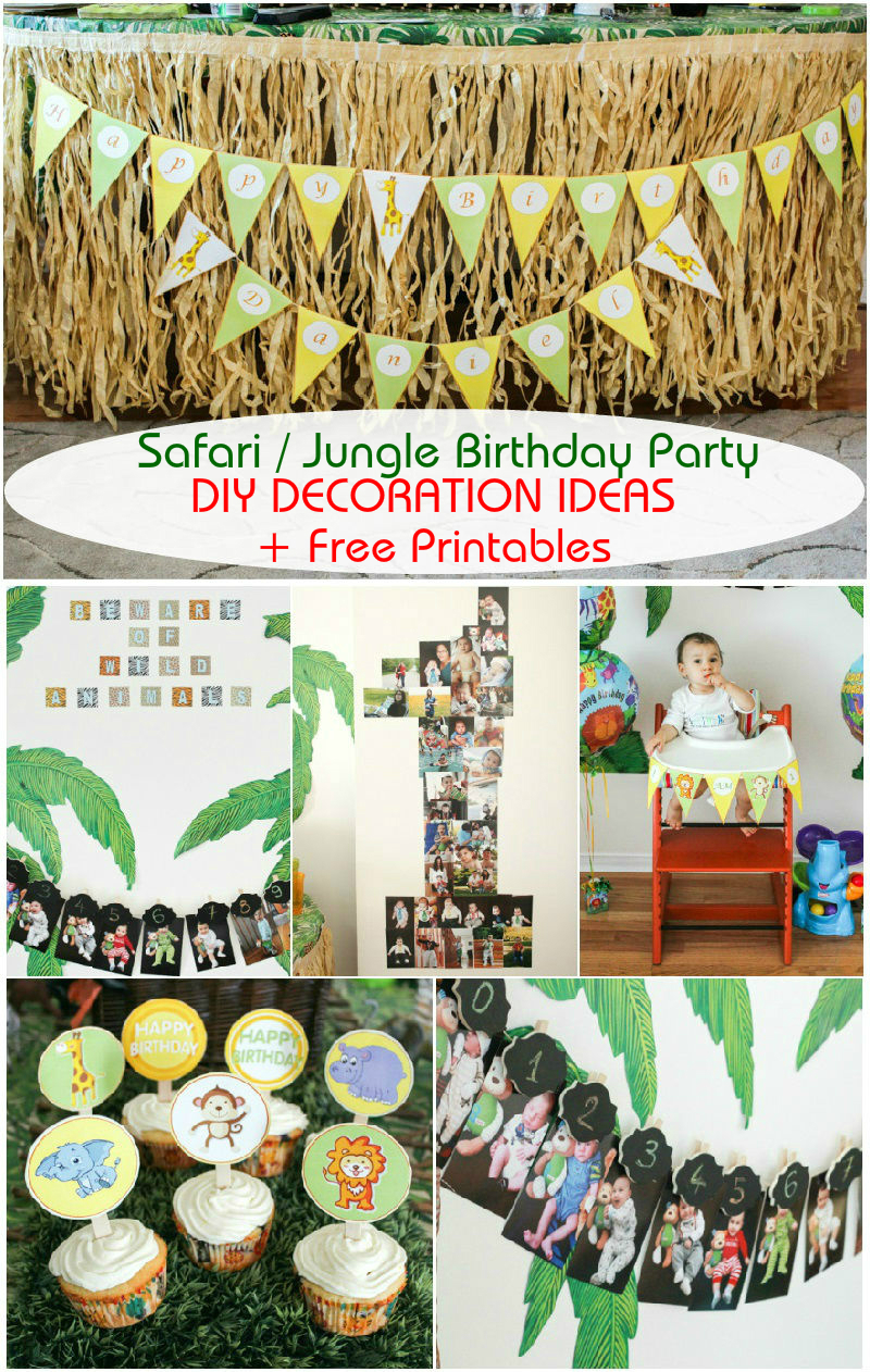 Safari Jungle Themed First Birthday Party Part III DIY Decoration Ideas Free Printables Included