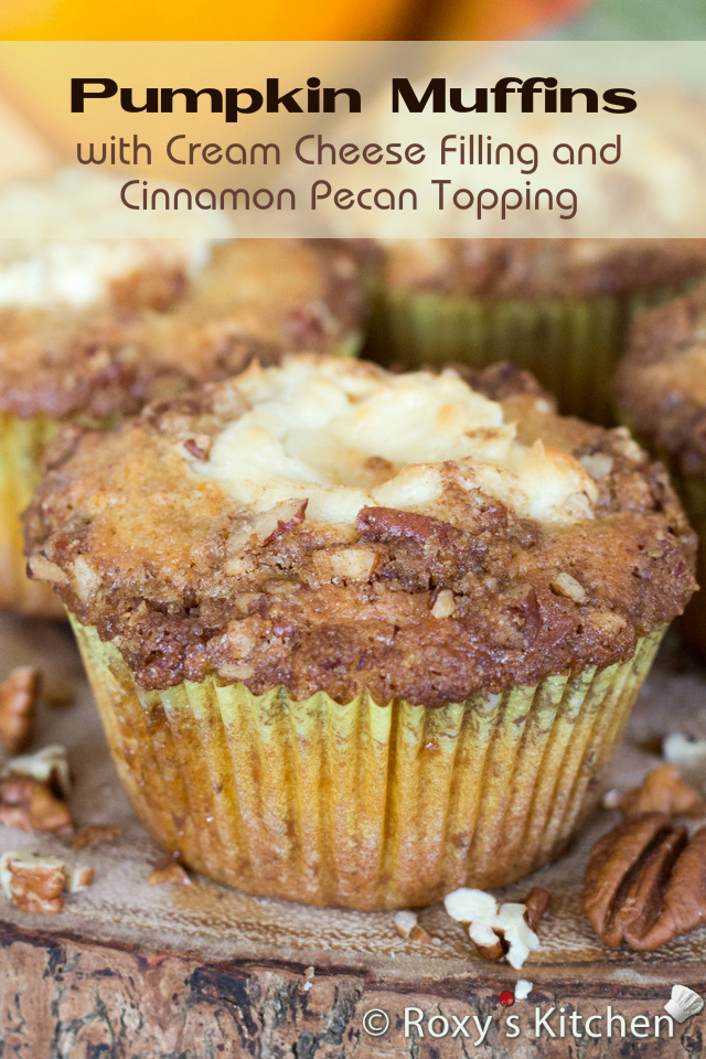 Pumpkin Muffins with Cream Cheese Filling and Cinnamon Pecan Topping | Roxy's Kitchen